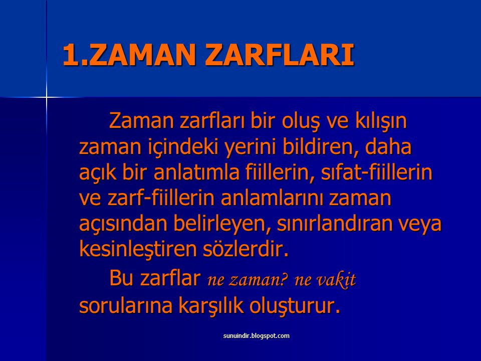1.ZAMAN ZARFLARI