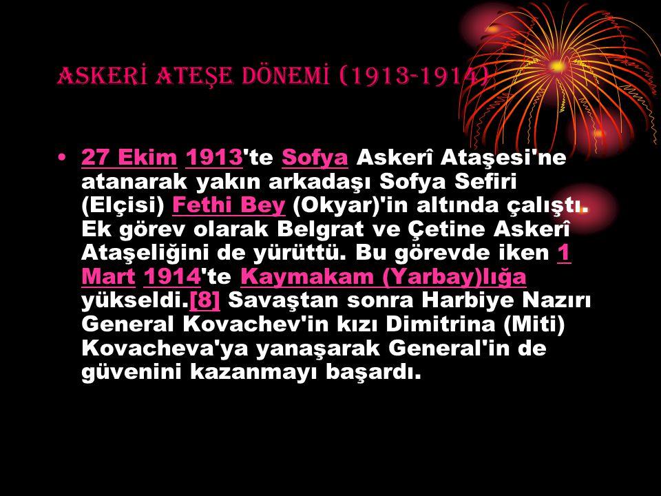 ASKERİ ATEŞE DÖNEMİ (1913-1914)