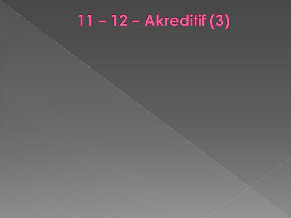 11 – 12 – Akreditif (3)