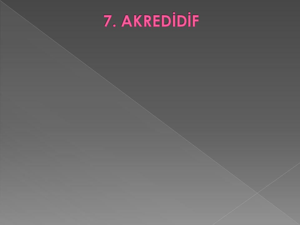 7. AKREDİDİF