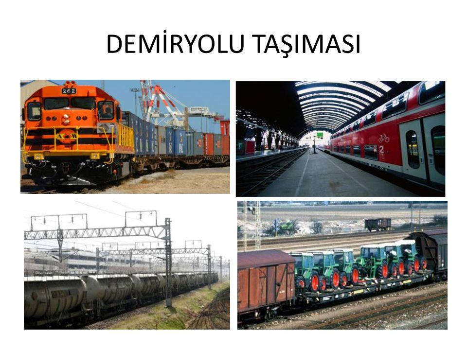 DEMİRYOLU TAŞIMASI