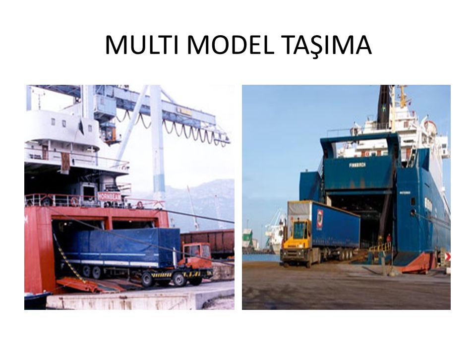 MULTI MODEL TAŞIMA