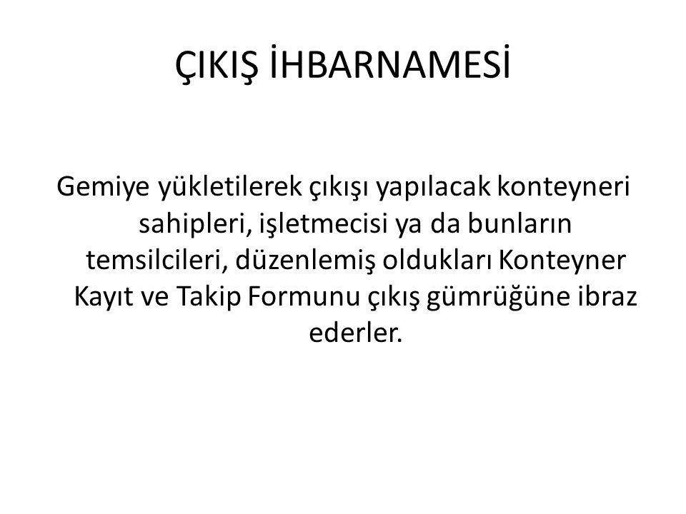 ÇIKIŞ İHBARNAMESİ