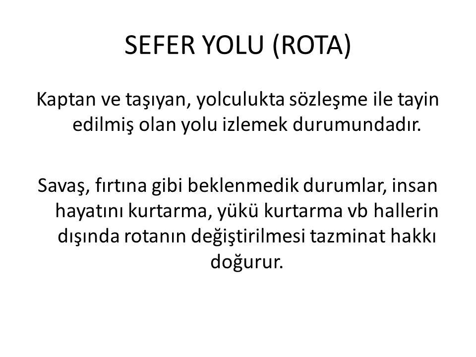 SEFER YOLU (ROTA)
