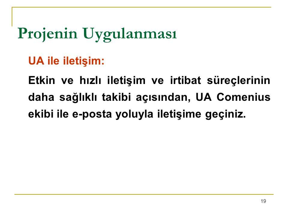 Projenin Uygulanması UA ile iletişim:
