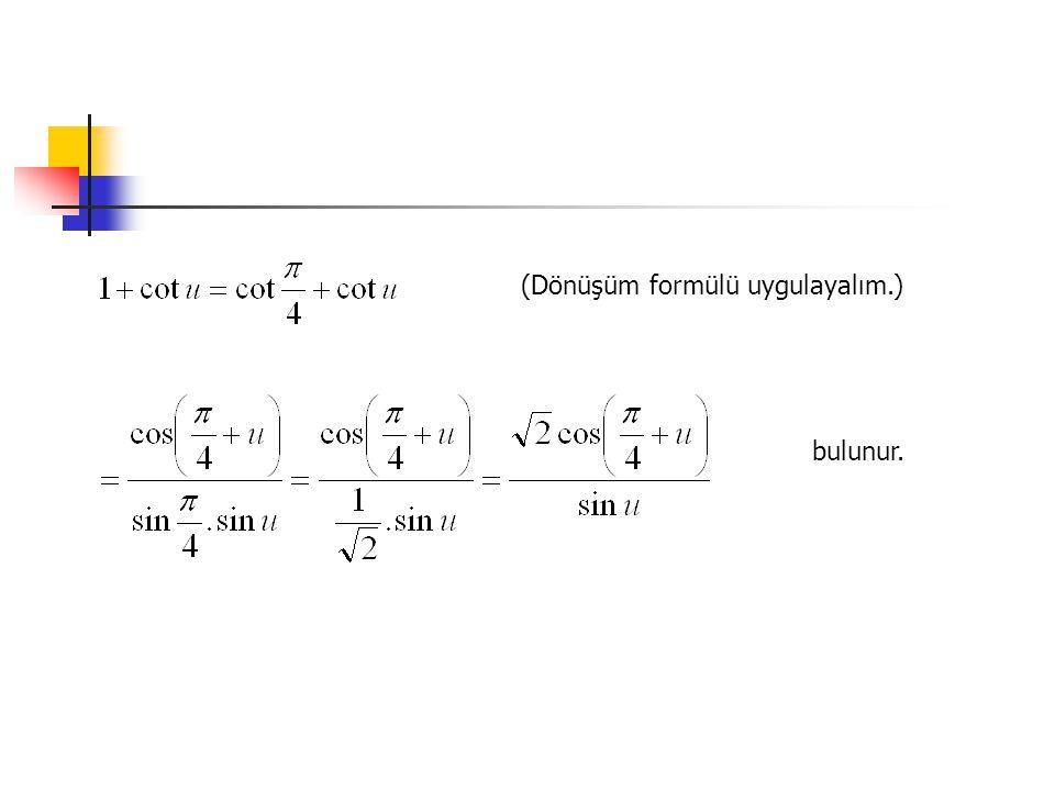 (Dönüşüm formülü uygulayalım.)