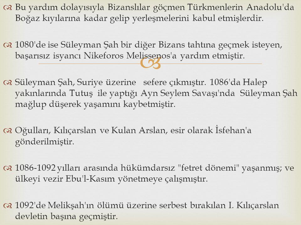 Bu yardım dolayısıyla Bizanslılar göçmen Türkmenlerin Anadolu da Boğaz kıyılarına kadar gelip yerleşmelerini kabul etmişlerdir.