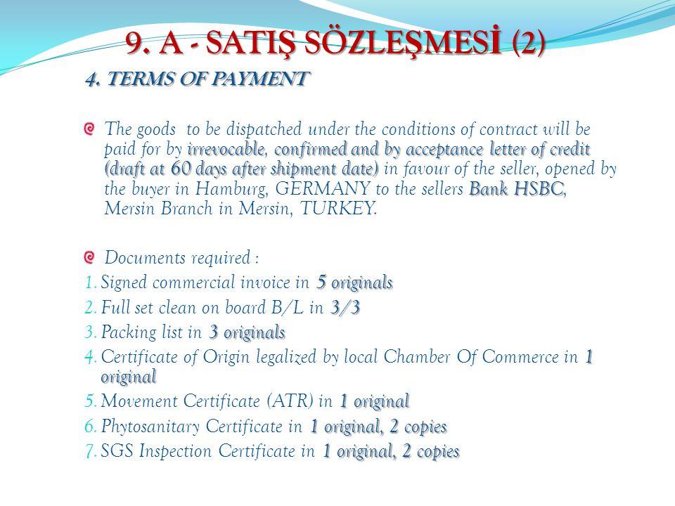 9. A - SATIŞ SÖZLEŞMESİ (2) 4. TERMS OF PAYMENT