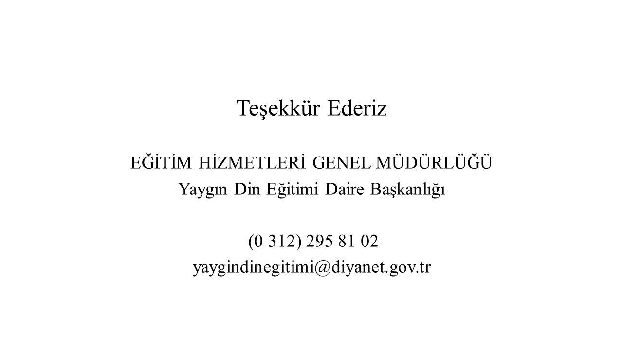 Teşekkür Ederiz EĞİTİM HİZMETLERİ GENEL MÜDÜRLÜĞÜ