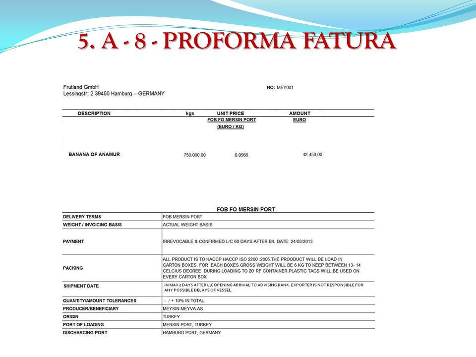 5. A - 8 - PROFORMA FATURA