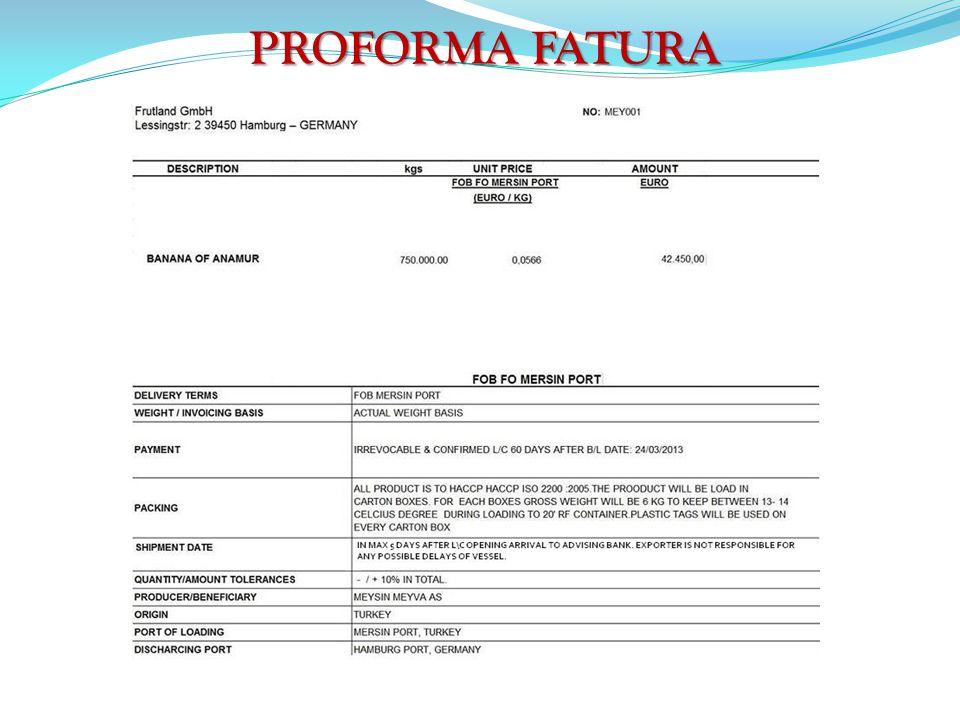 PROFORMA FATURA