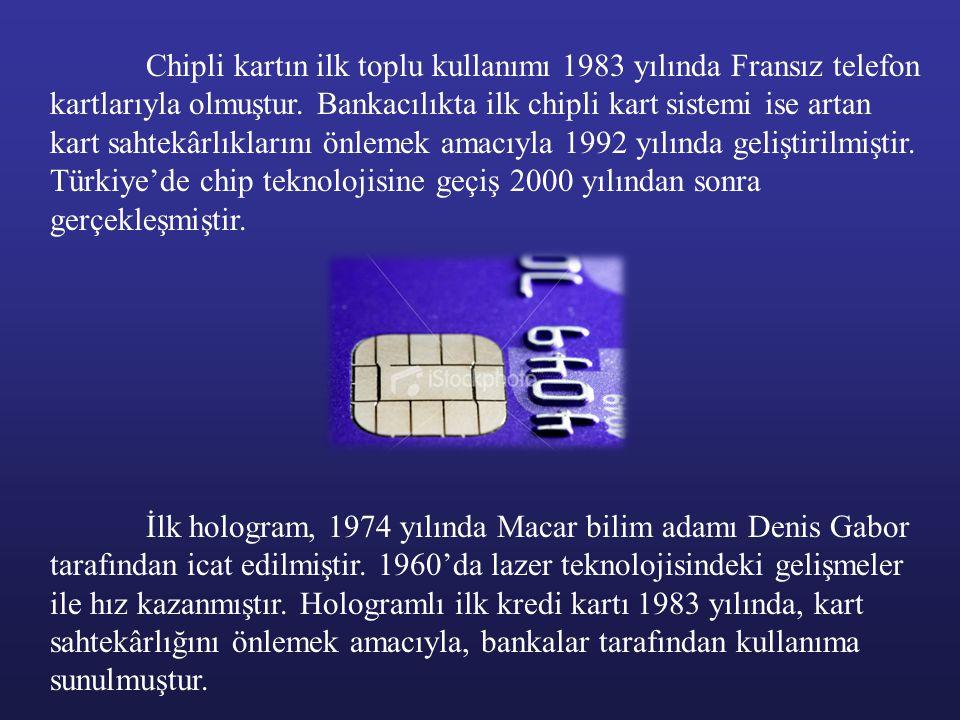 Chipli kartın ilk toplu kullanımı 1983 yılında Fransız telefon kartlarıyla olmuştur. Bankacılıkta ilk chipli kart sistemi ise artan kart sahtekârlıklarını önlemek amacıyla 1992 yılında geliştirilmiştir. Türkiye'de chip teknolojisine geçiş 2000 yılından sonra gerçekleşmiştir.