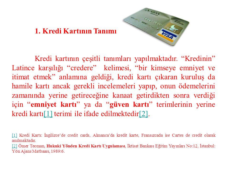 1. Kredi Kartının Tanımı