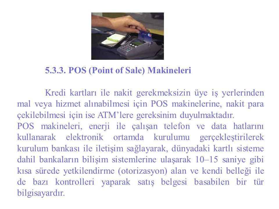5.3.3. POS (Point of Sale) Makineleri