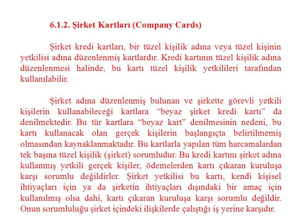6.1.2. Şirket Kartları (Company Cards)