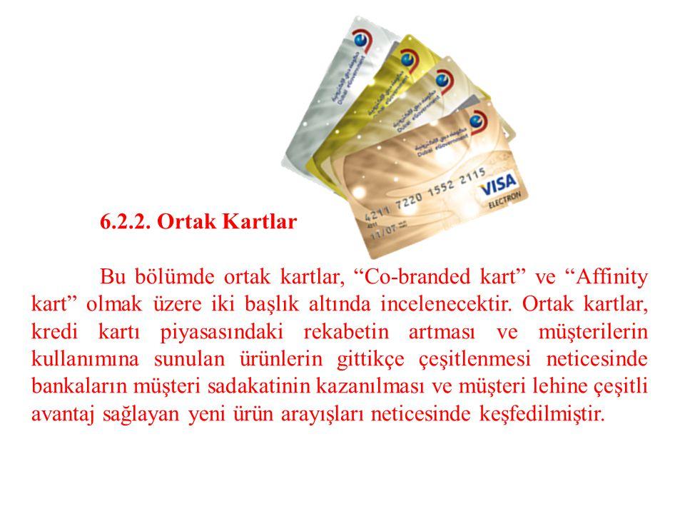 6.2.2. Ortak Kartlar