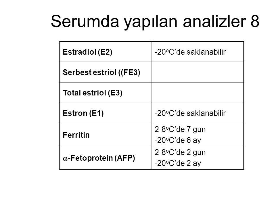Serumda yapılan analizler 8