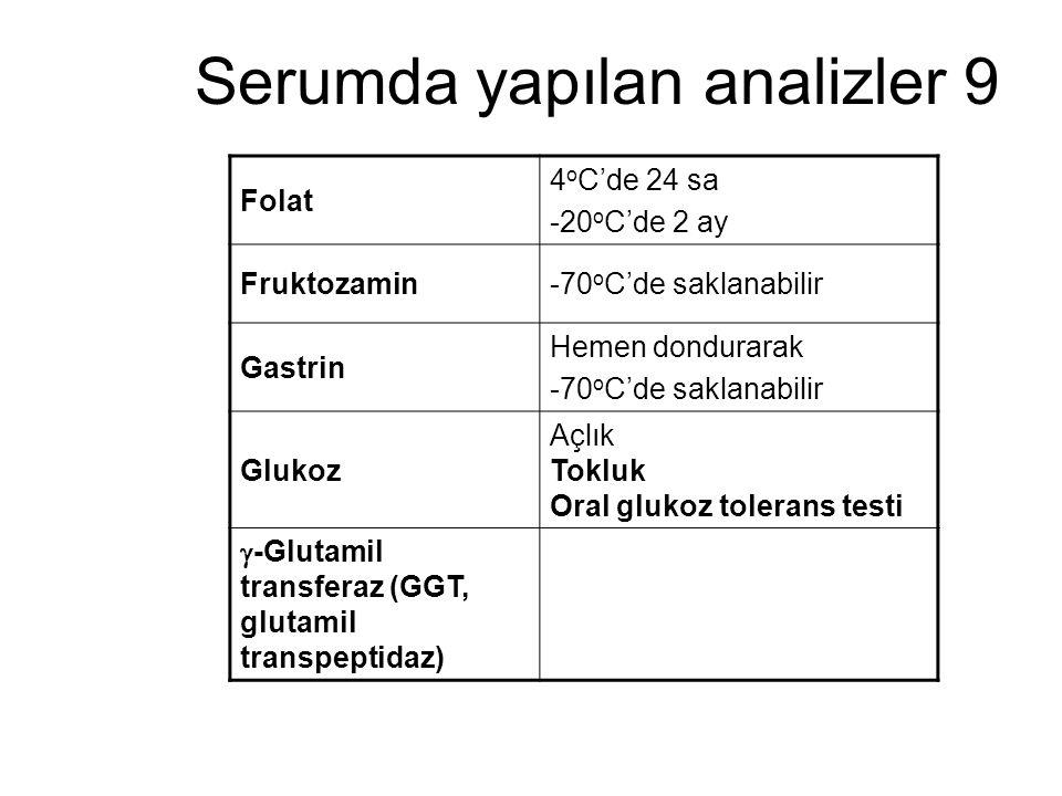 Serumda yapılan analizler 9