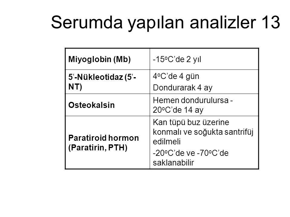Serumda yapılan analizler 13