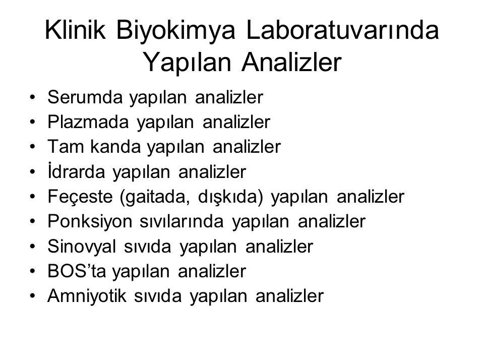 Klinik Biyokimya Laboratuvarında Yapılan Analizler