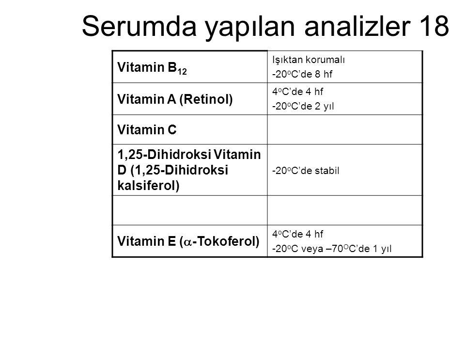 Serumda yapılan analizler 18