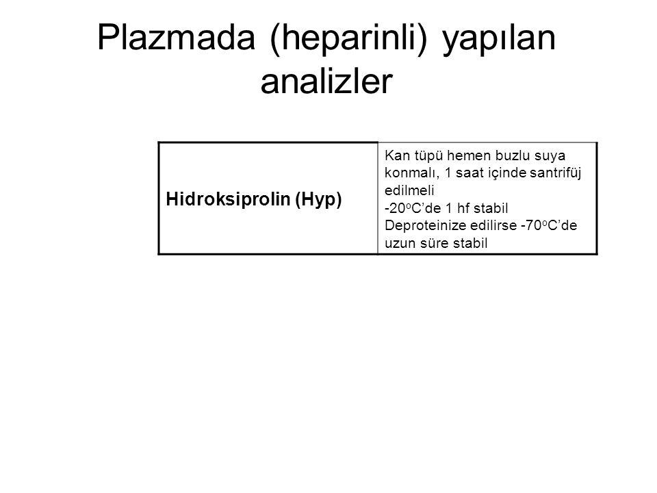 Plazmada (heparinli) yapılan analizler