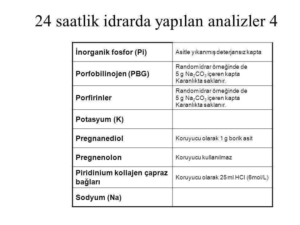 24 saatlik idrarda yapılan analizler 4