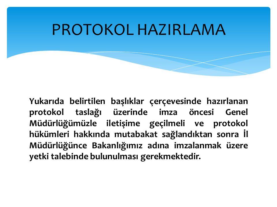 PROTOKOL HAZIRLAMA
