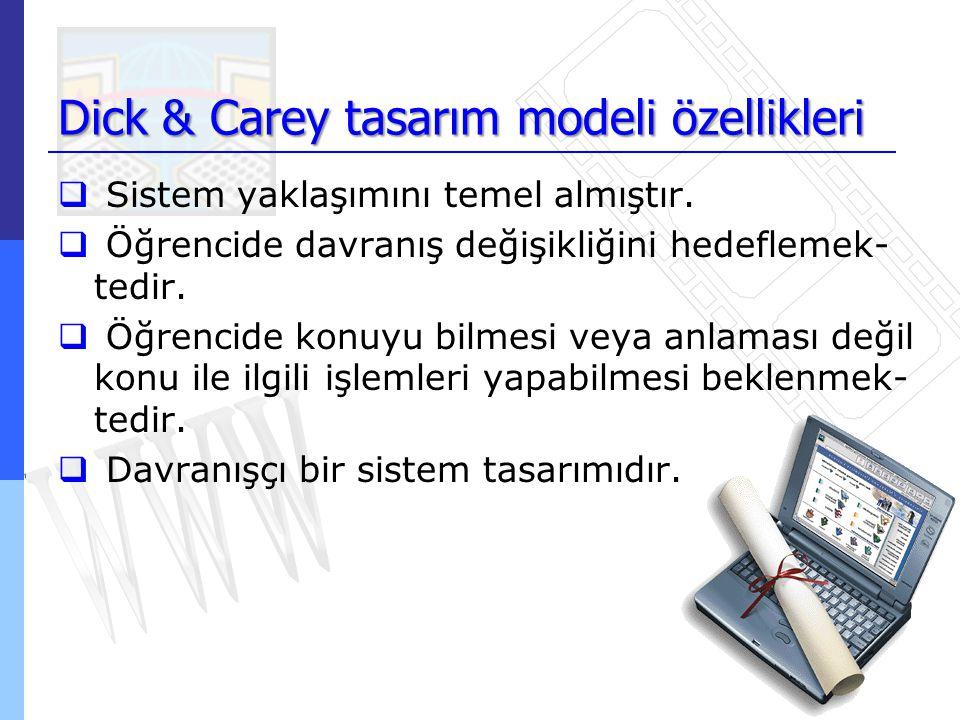 Dick & Carey tasarım modeli özellikleri