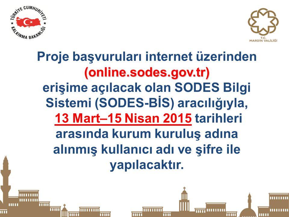 Proje başvuruları internet üzerinden (online.sodes.gov.tr)