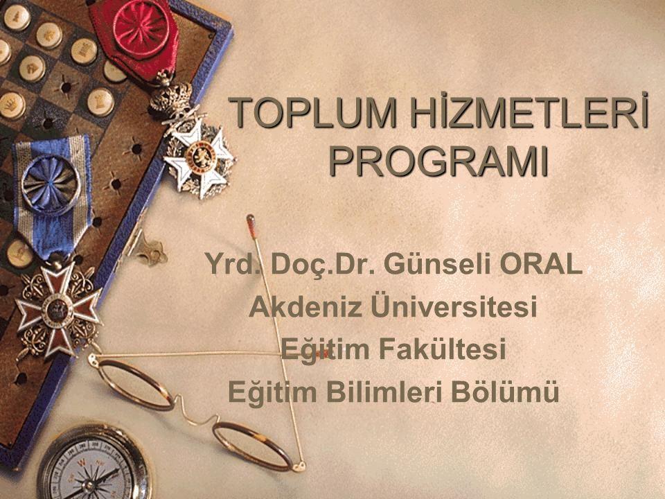 TOPLUM HİZMETLERİ PROGRAMI