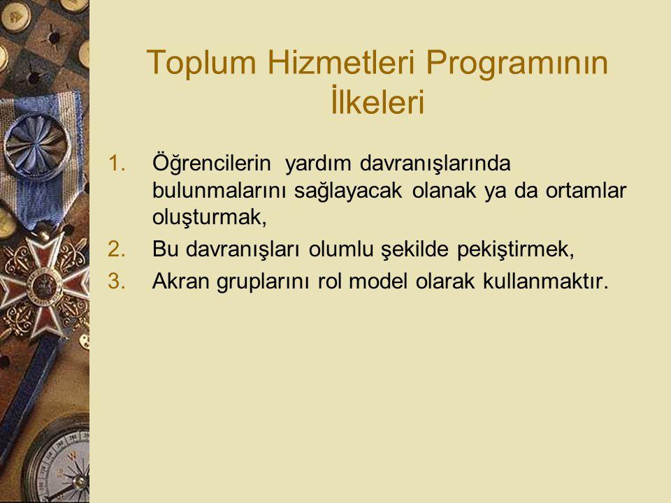 Toplum Hizmetleri Programının İlkeleri