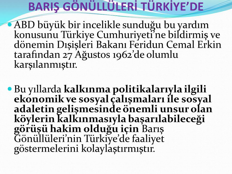 BARIŞ GÖNÜLLÜLERİ TÜRKİYE'DE