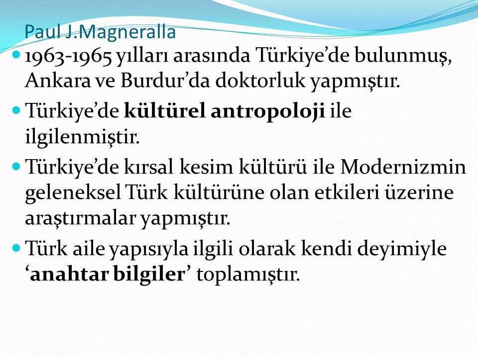 1963-1965 yılları arasında Türkiye'de bulunmuş, Ankara ve Burdur'da doktorluk yapmıştır.