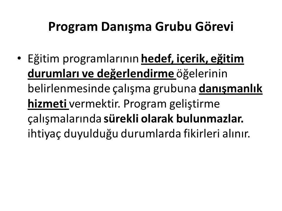 Program Danışma Grubu Görevi