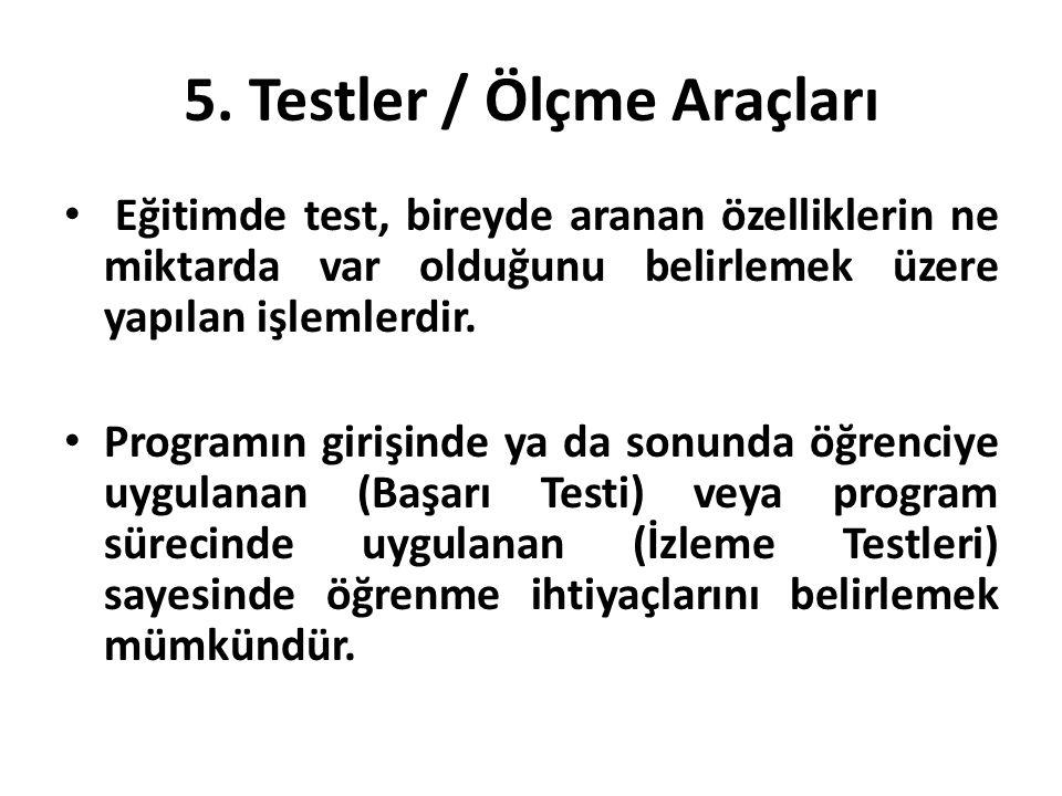 5. Testler / Ölçme Araçları