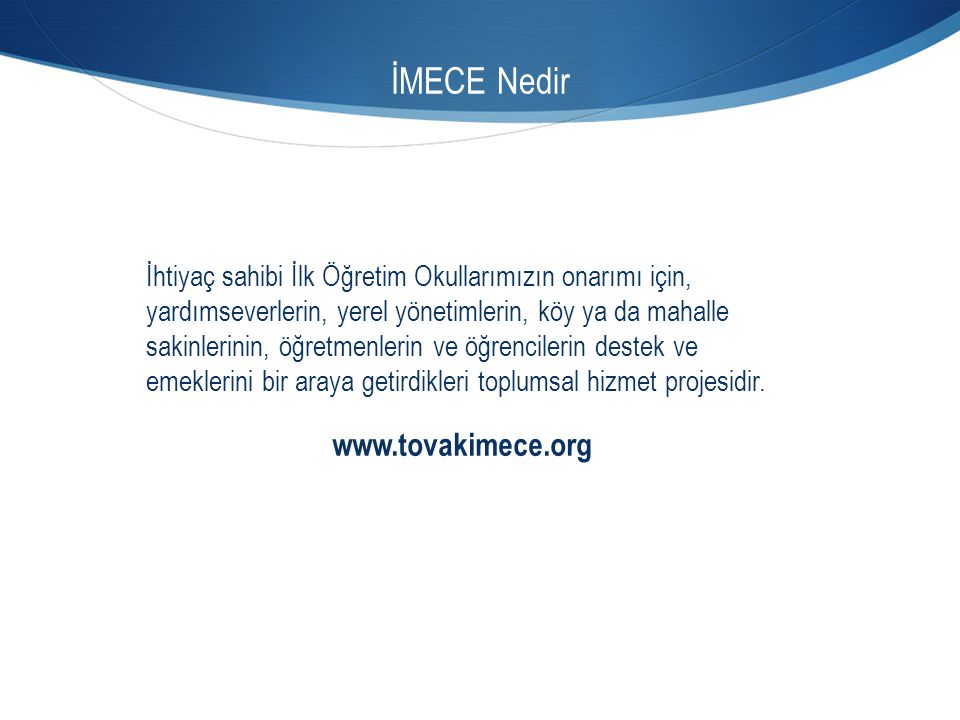 İMECE Nedir www.tovakimece.org