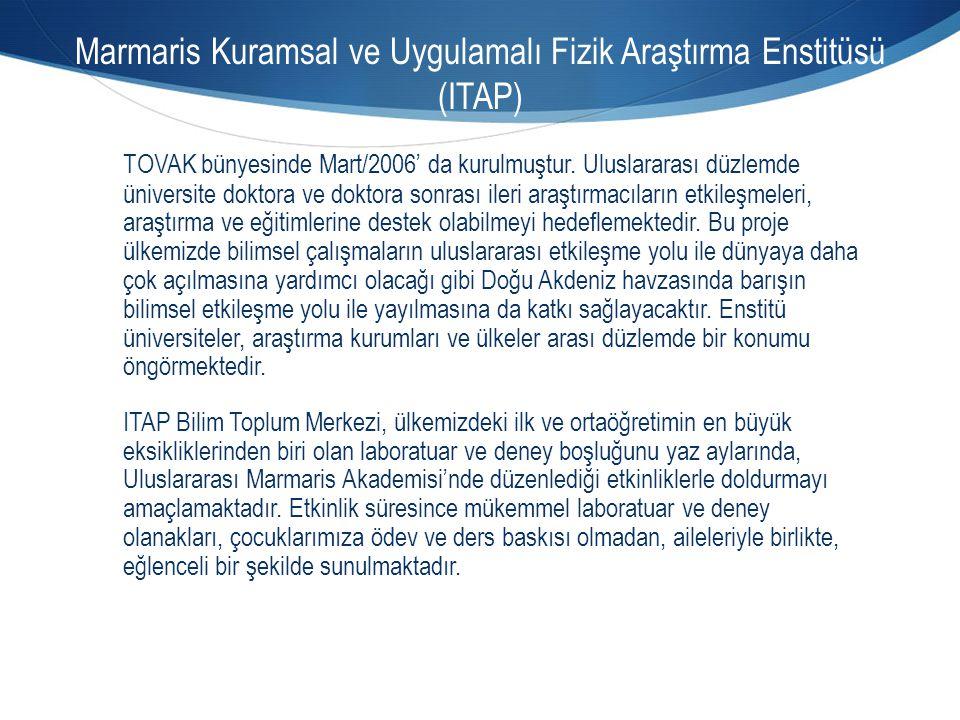 Marmaris Kuramsal ve Uygulamalı Fizik Araştırma Enstitüsü (ITAP)