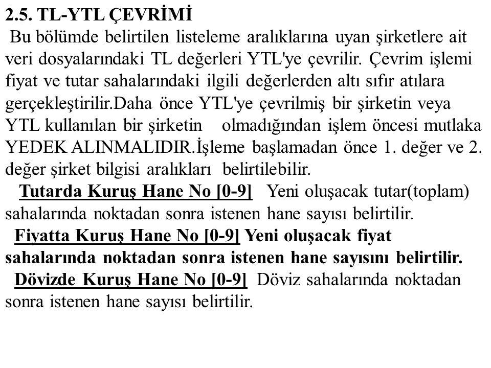 2.5. TL-YTL ÇEVRİMİ