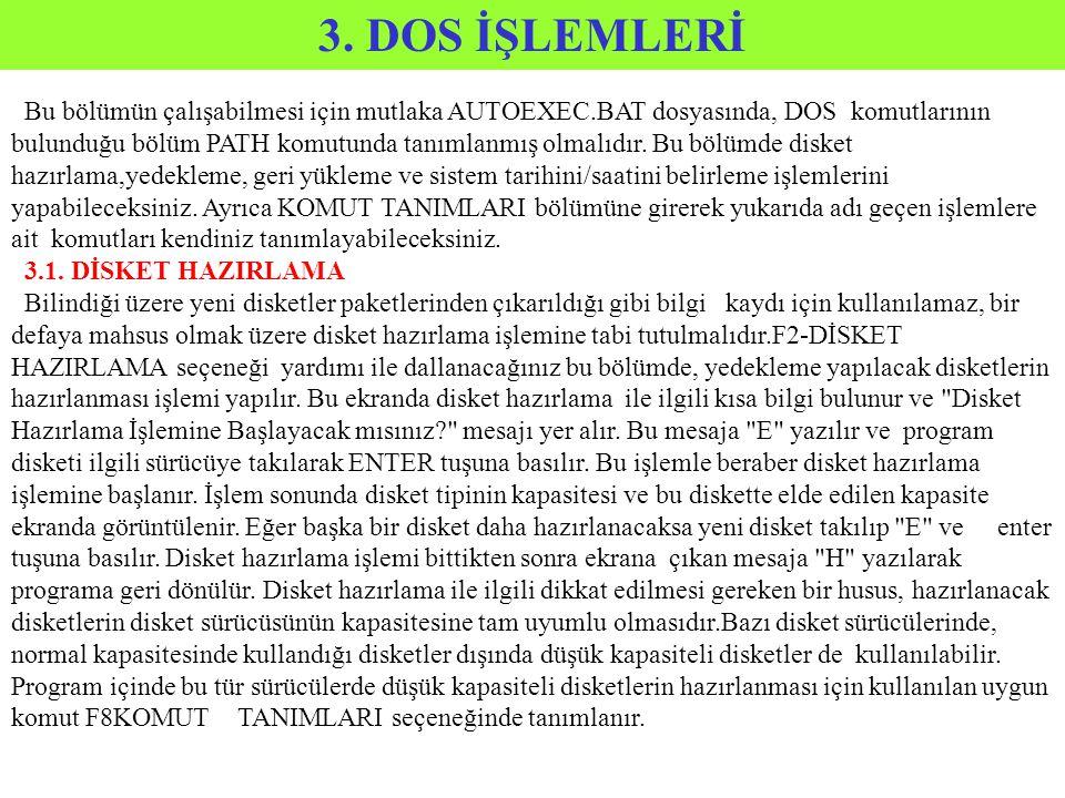 3. DOS İŞLEMLERİ
