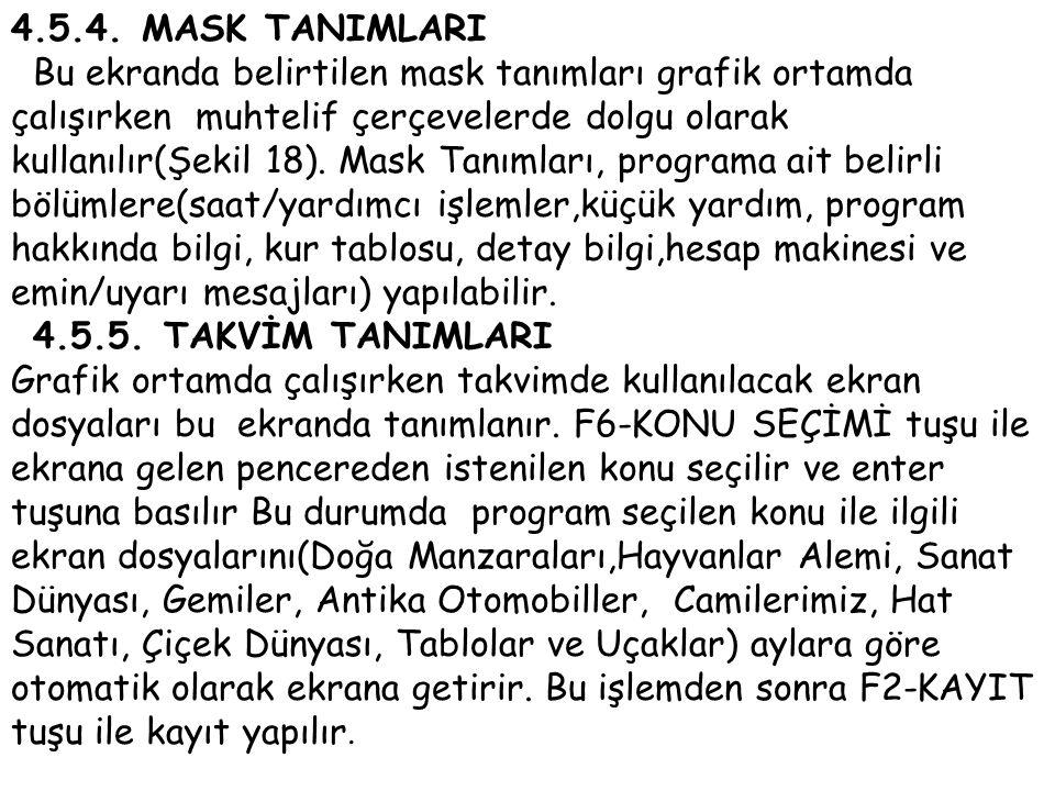 4.5.4. MASK TANIMLARI
