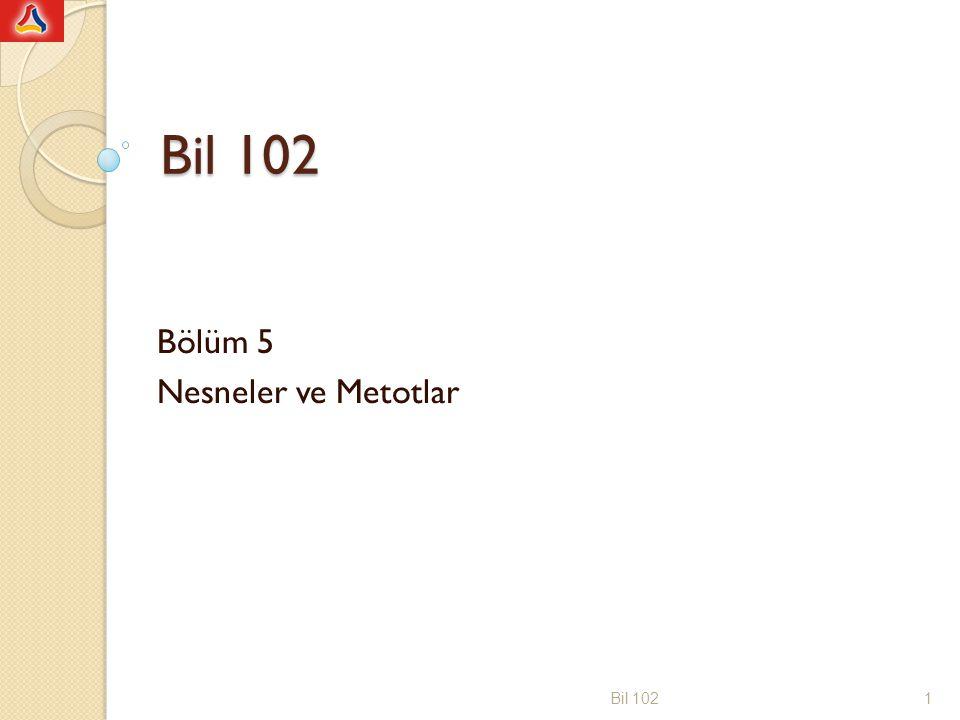 Bölüm 5 Nesneler ve Metotlar