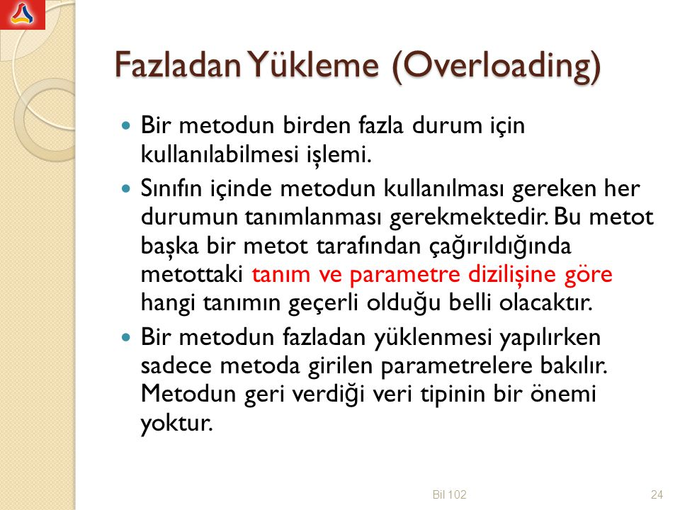Fazladan Yükleme (Overloading)
