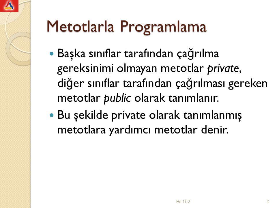 Metotlarla Programlama