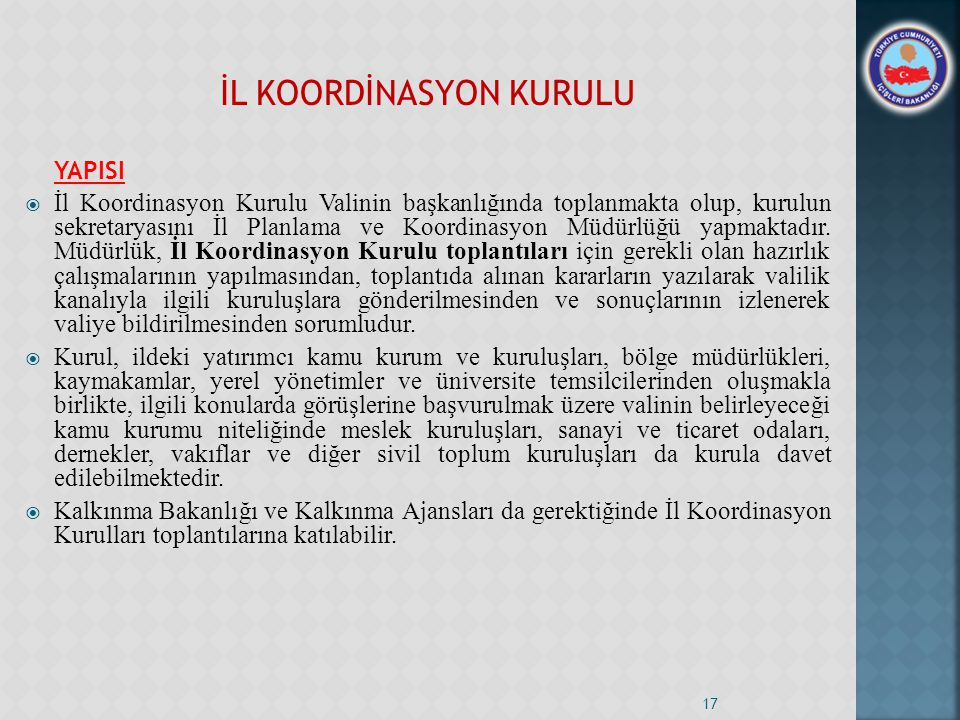İL KOORDİNASYON KURULU