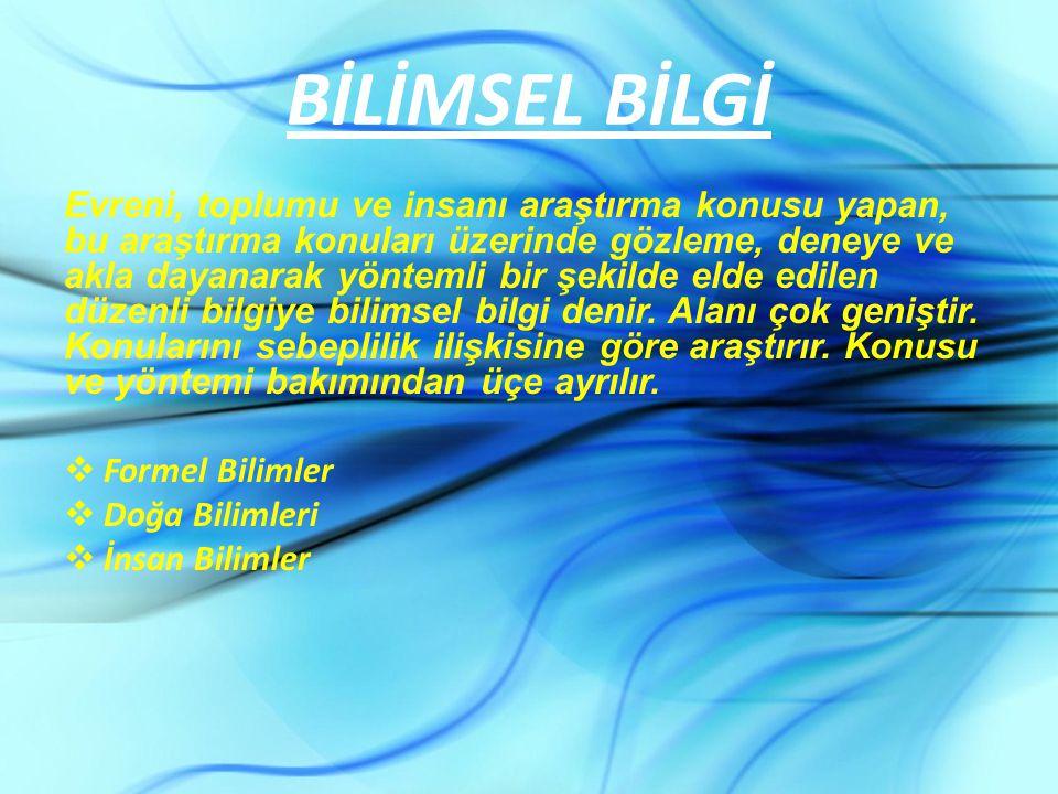 BİLİMSEL BİLGİ