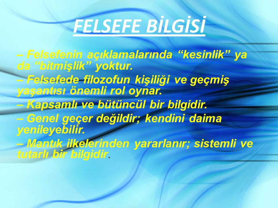 FELSEFE BİLGİSİ