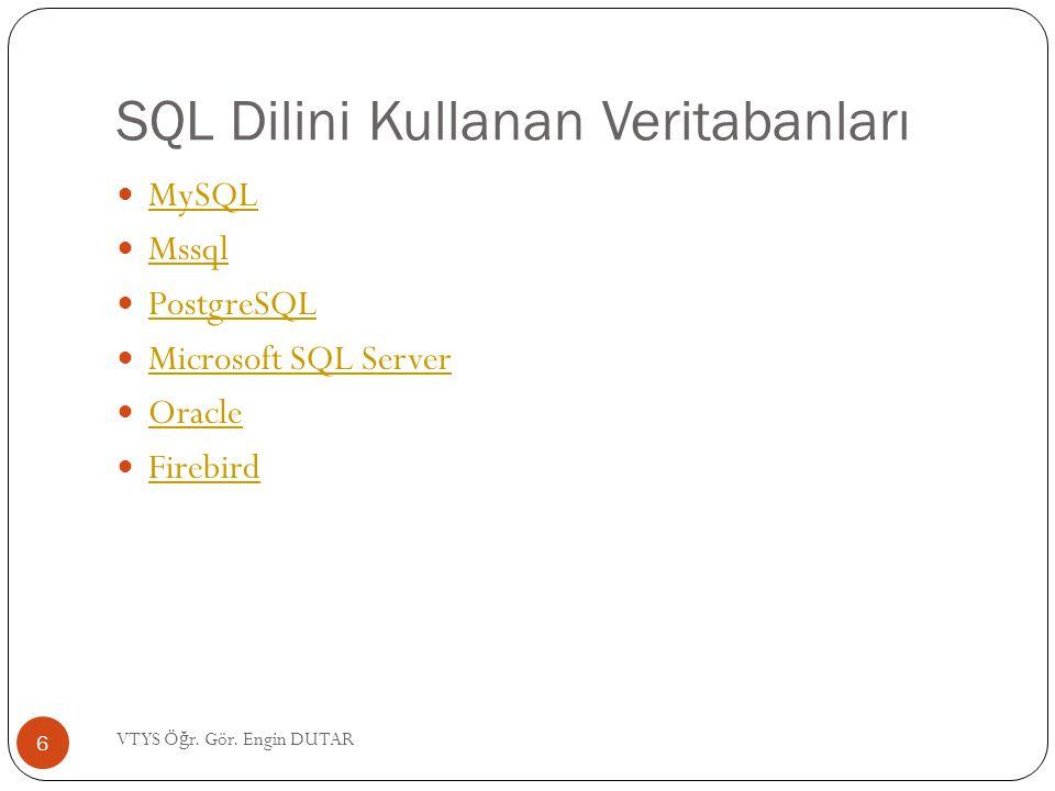 SQL Dilini Kullanan Veritabanları