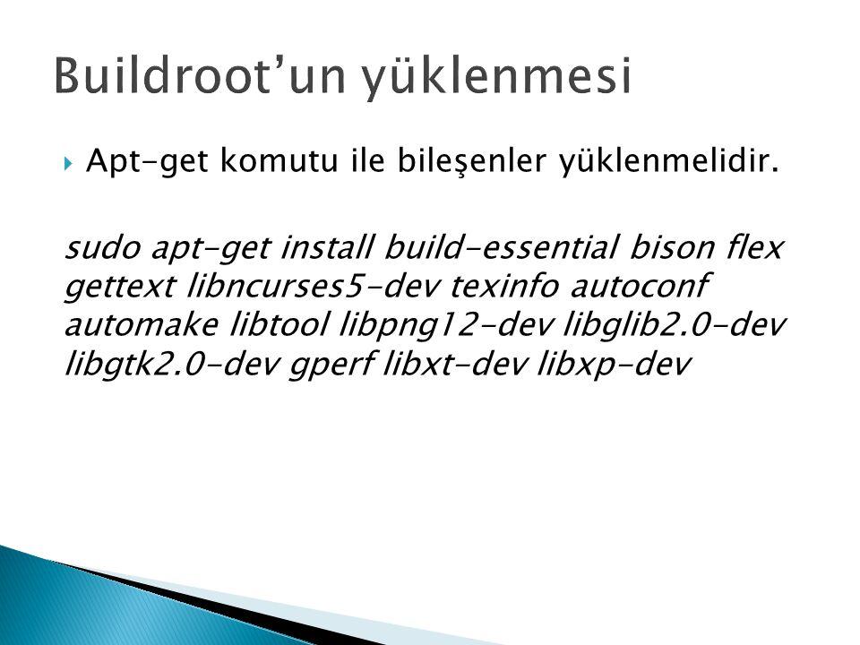 Buildroot'un yüklenmesi