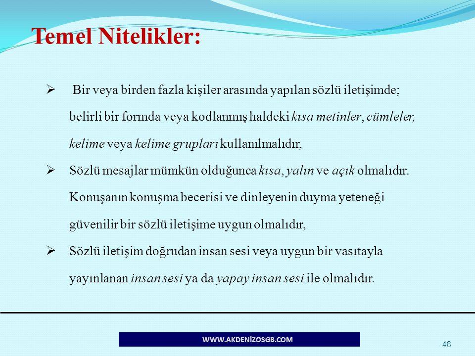 Temel Nitelikler: